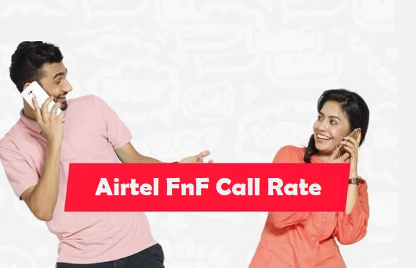 Airtel FnF Call Rate