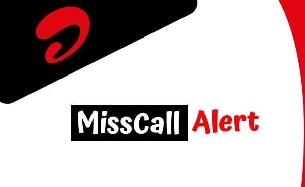 Airtel Miss Call Alert BD