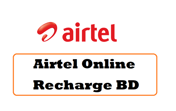Airtel Online Recharge BD