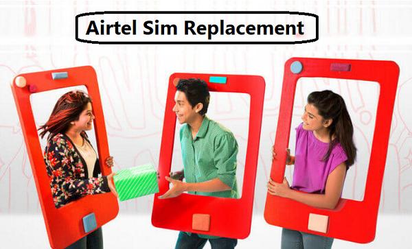 Airtel SIM Replacement
