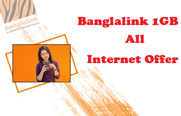 Banglalink 1GB Internet Offer