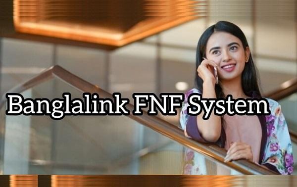 Banglalink How To Add Delete Change Check FNF Super FNF