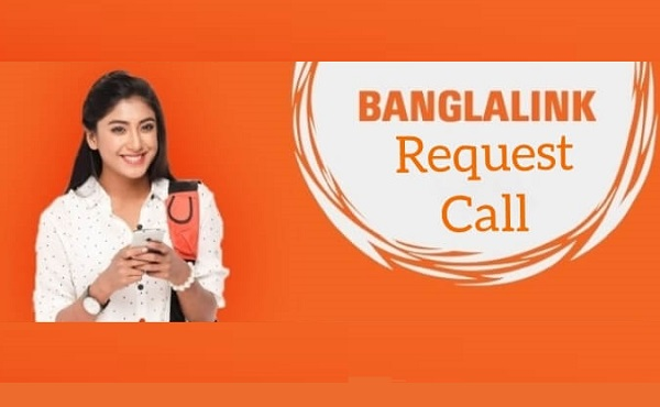 Banglalink Request Call