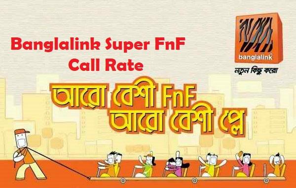 Banglalink Super FnF Call Rate