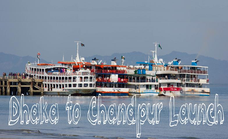 Dhaka To Chandpur Launch