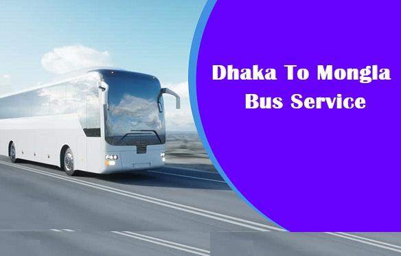 Dhaka To Mongla Bus Service
