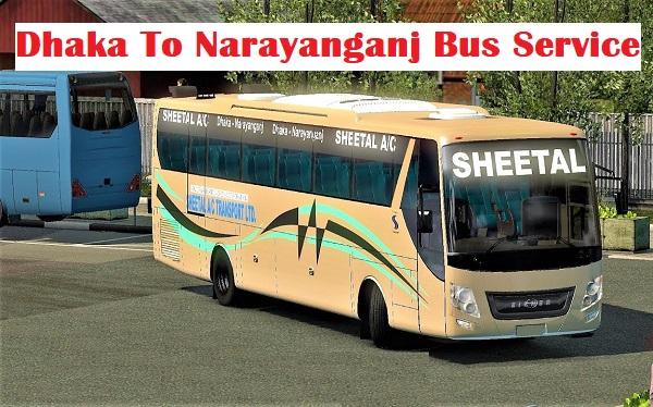 Dhaka To Narayanganj Bus Service