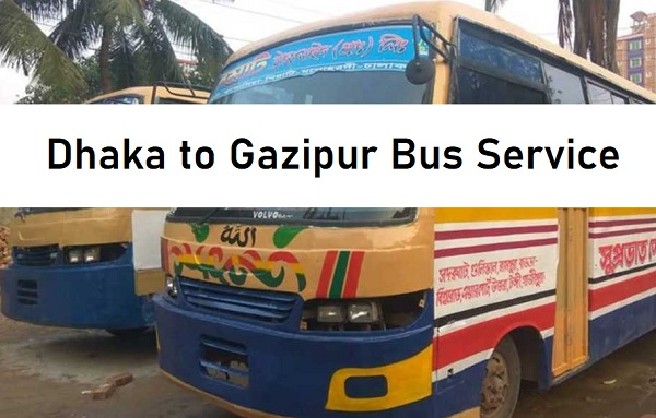Dhaka to Gazipur Bus Service