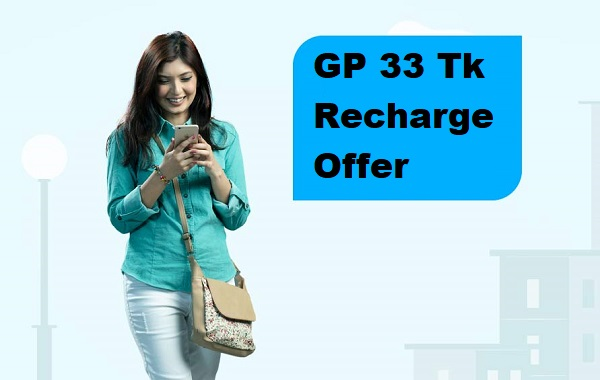 GP 33 Tk Recharge Offer