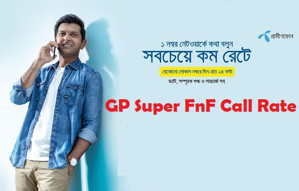 GP Super FnF Call Rate