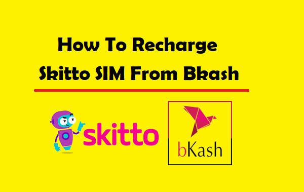 Recharge Skitto SIM From Bkash
